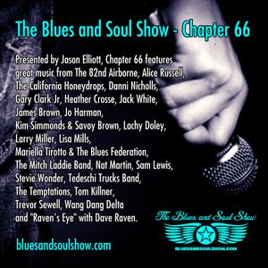 The Blues and Soul Show, Chapter 66