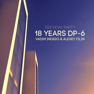 DP-6 - Live @ 18 Years DP-6 Birthday Party (24.08.2018)