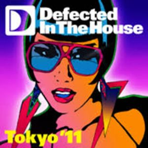 Defected In The House Tokyo '11 (CD2 - Rae)