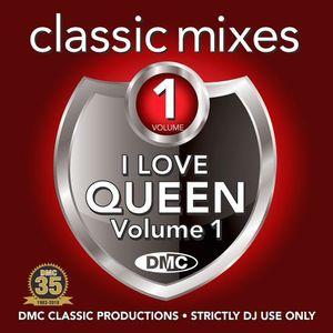 DMC Classic Mixes I Love Queen Vol.1