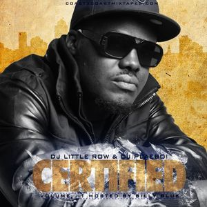 Certified Vol.1 Hosted By Billy Blue