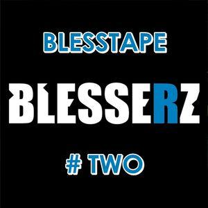 Blesstape #Two
