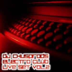 dj chusprods electroclub vol.2 live set