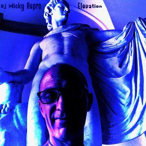 Dj Micky Aspro. Elevation. Soulful & afro house set