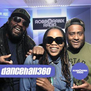 DANCEHALL 360 SHOW - (07/06/18) ROBBO RANX
