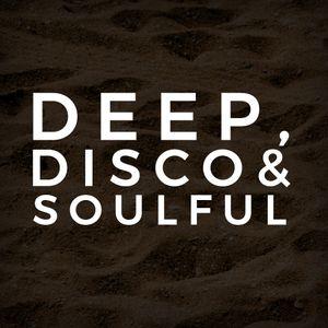 DEEP, DISCO & SOULFUL