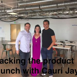 Hacking the Product Launch with Cauri Jaye