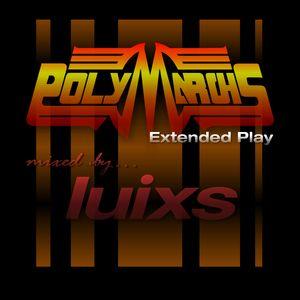 djluixs - PolyMarchs Extended Play !!!