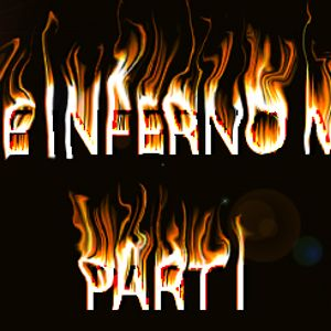 THE INFERNO MIX_PART I