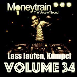 Moneytrain Lass laufen, Kumpel Vol 34