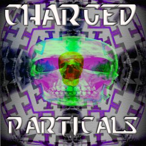 CHARGED PARTICALS