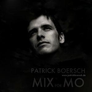 PATRICK BOERSCH - MIX FOR MO - www.facebook.com/patrickboersch