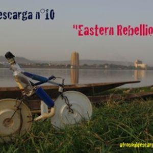 "Soul Descarga n°10 ""Eastern Rebellion"" part 1"