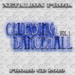 VA - CLUBBING DANCEHALL 2010 VOL.1 (PROMO CD) NEYALION PROD.