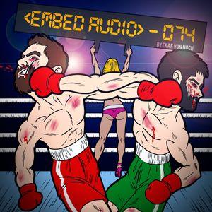 074 <embed audio> Podcast