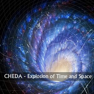 Cheda - Explosion of Time and Space ( progressive and psychedelic experience) [17.09.2015]