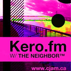KERO FM WITH THE NEIGHBOR™ EPISODE: 20120430-0200-t1335747600