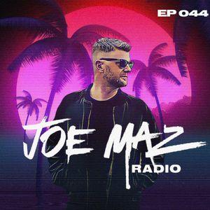 Joe Maz Radio EP 044