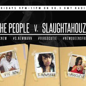 SlaughtaHouze Live w/Feezarelli