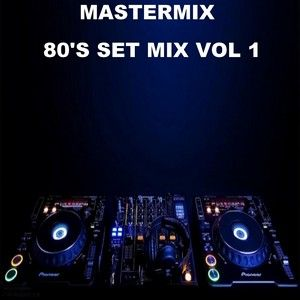 Mastermix - 80's Set Mix Vol 1 (Section Mastermix) by DJ