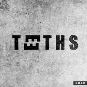 TEETHS — KBAC promo