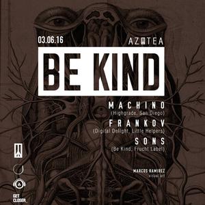 Frankov @ AZOTEA (Be Kind Showcase) 03.06.2016