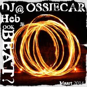 DJ@ossiecar presenteert: Heb je ook beat? 1