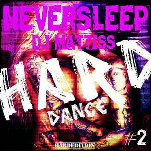 NEVERSLEEP HARDDANCE#2