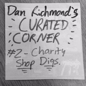 Curated Corner: Charity Shop Digs (01/11/17)