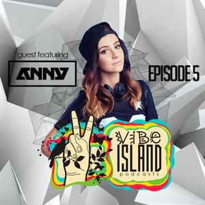 Vibe Island - EP 5 ( Featuring ANNY )