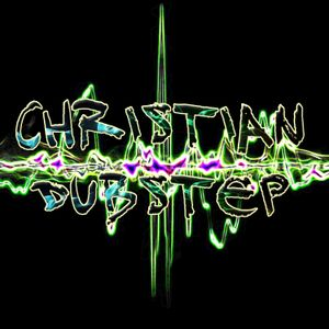 Christian Dubstep Mix 2