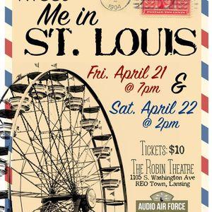 """""""Meet Me In St Louis"""" - The Radio Version"""