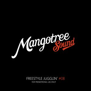 Mangotree Sound - Freestyle Jugglin' Vol 8