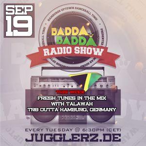 BADDA BADDA DANCEHALL RADIO SHOW SEP 19TH 2017