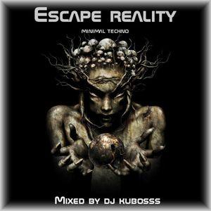 Escape reality minimal techno mix