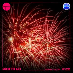 DJ JONNESSEY - PLAY TO 60 - #122 (2018 12 31) 108-128 BPM onefm.ro