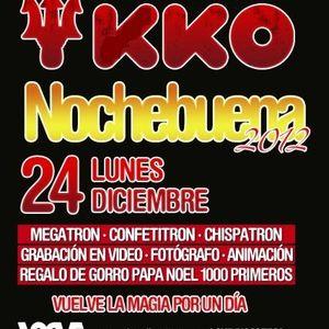 Discoteca KKO – Nochebuena 2012