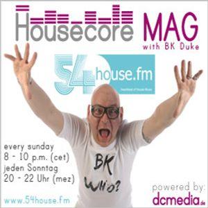 Housecore MAG on 54House.fm with BK Duke - week 32/2013
