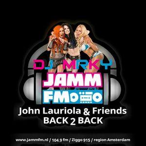 DJ MRKY - In The Mix @ JammFM : John Lauriola & Friends - Back2Back # 3