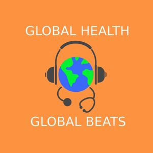 Global Health/Global Beats - IWD (07/03/2020)