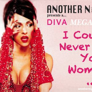 Another Night Presents ... 'I Could Never Be Your Woman'