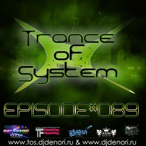 DJ Denori - Trance Of System Episode #089