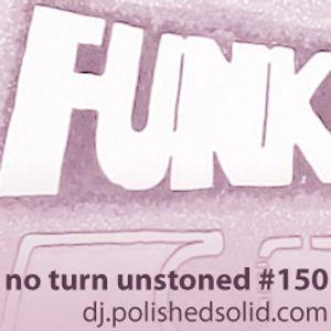 Searchin' 4 FUNK's Future (No Turn Unstoned #150)
