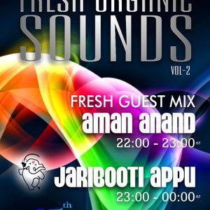 Fresh Organic Sounds Ep 2 Hosted by Jaribooti Appu at Tenzi.Fm