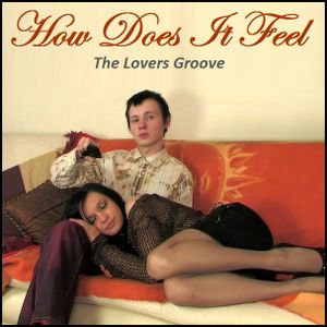 R&B - How Does It Feel (The Lovers Groove)