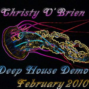 Christy O'Brien - Deep House Demo (Feb 2010)
