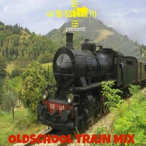Oldschool Train Mix by Dj Gsonar