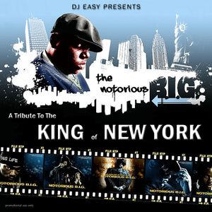 DJ Easy presents Notorious B.I.G. - A Tribute To The King of New York