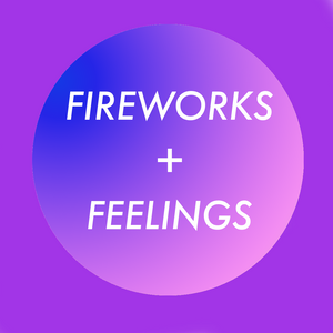 Fireworks + Feelings: What We Mean When We Say 'Real Music'