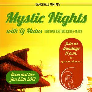 Mystic Nights (Recorded live @ Guadua Jan 25th 2012)